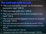 the lord was with joseph