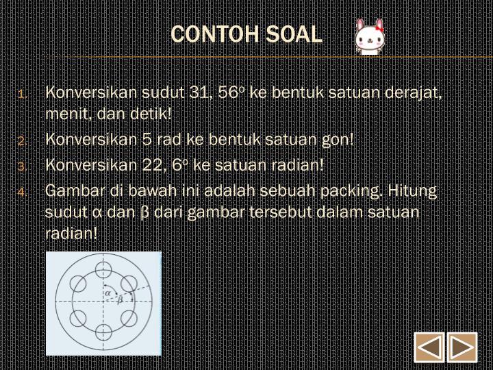 Konversikan sudut 31, 56