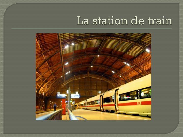 La station de train