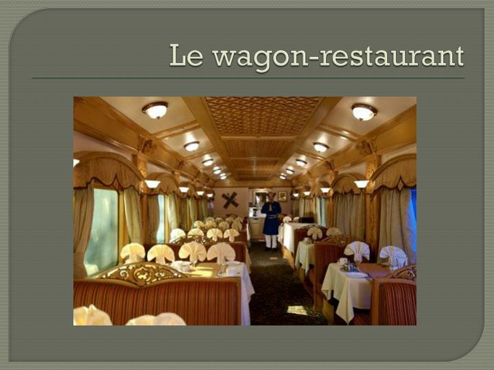 Le wagon-restaurant
