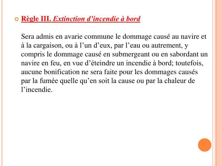 Règle III.
