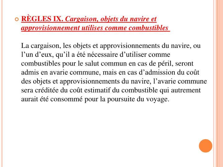 RÈGLES IX.