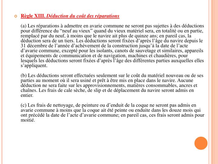 Règle XIII.