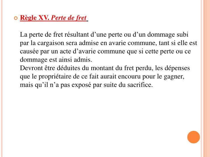 Règle XV.