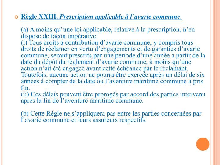 Règle XXIII.