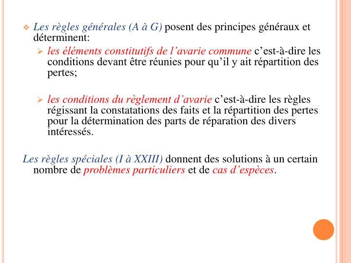 Les règles générales (A à G)