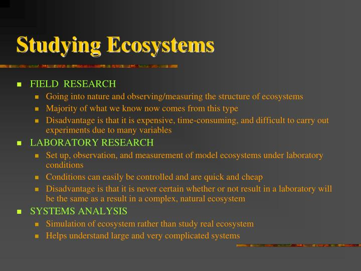 Studying Ecosystems
