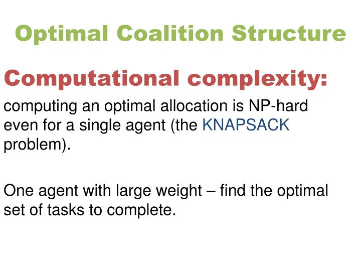 Optimal Coalition Structure
