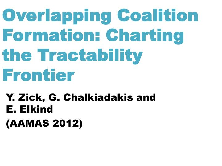 Overlapping coalition formation charting the tractability frontier