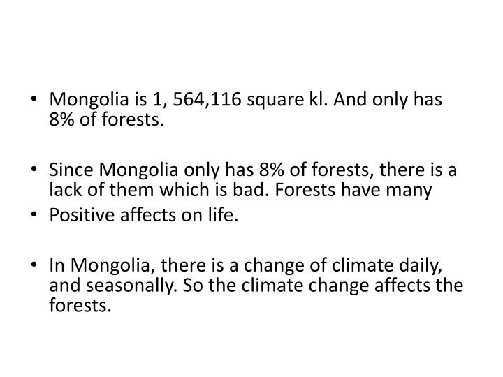 Mongolia is 1, 564,116 square