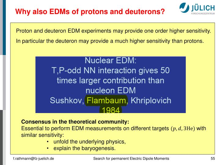 Why also EDMs of protons and deuterons?