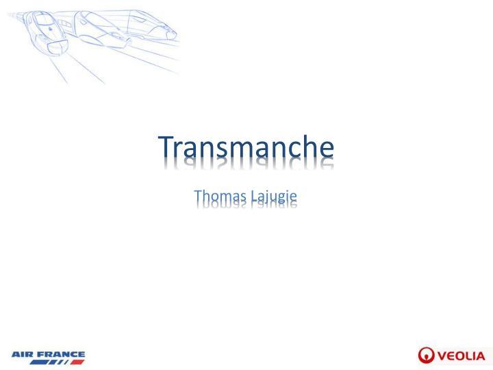 Transmanche