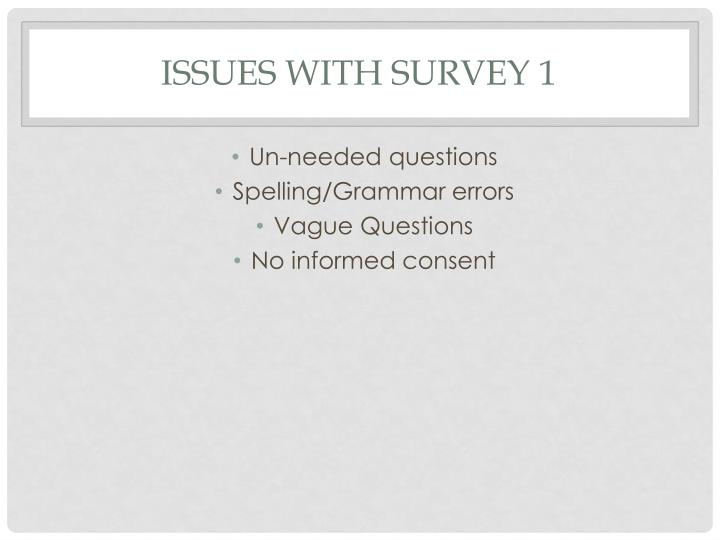 Issues with survey 1