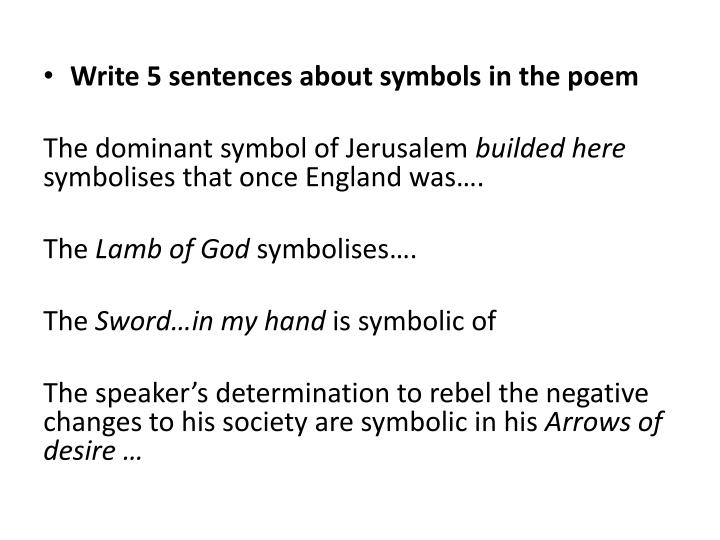 Write 5 sentences about symbols in the poem