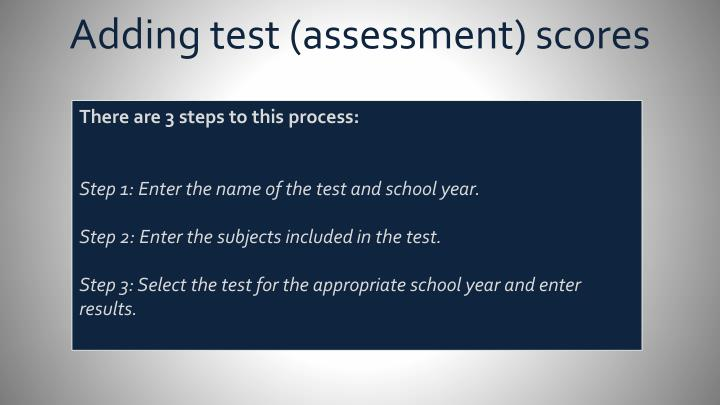 Adding test (assessment) scores