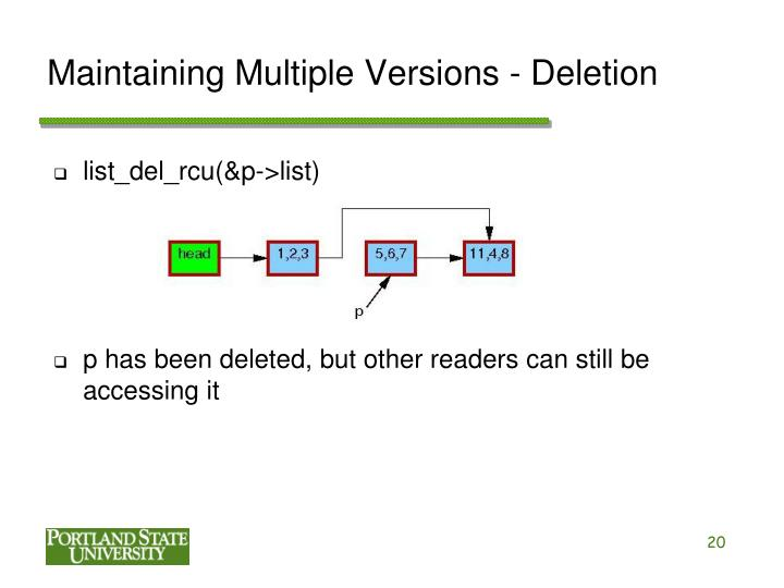 Maintaining Multiple Versions - Deletion