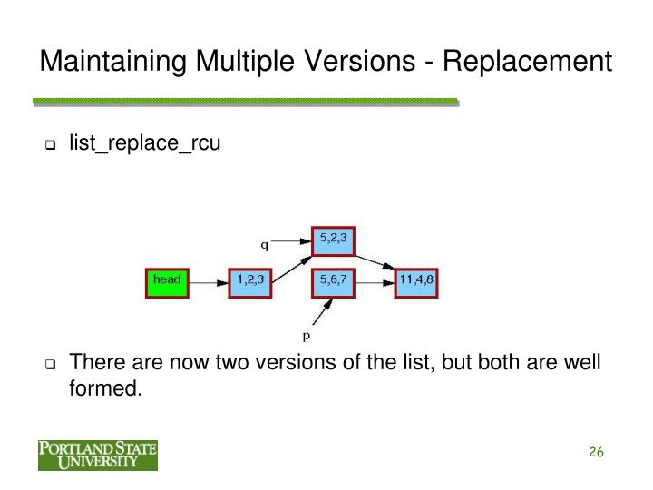 Maintaining Multiple Versions - Replacement