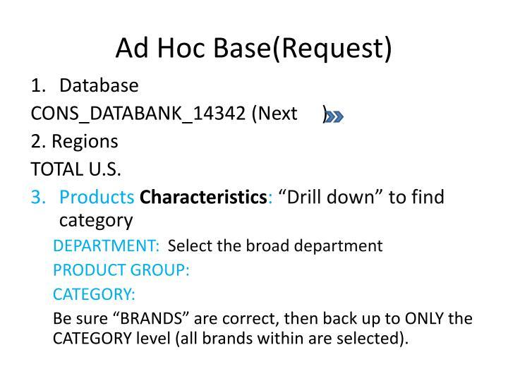Ad Hoc Base(Request)