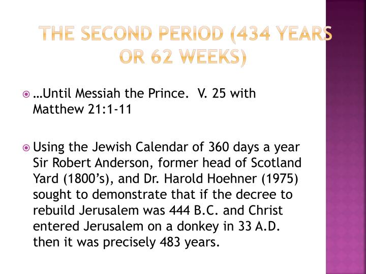 The Second Period (434 years or 62 weeks)