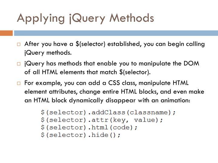 Applying jQuery Methods