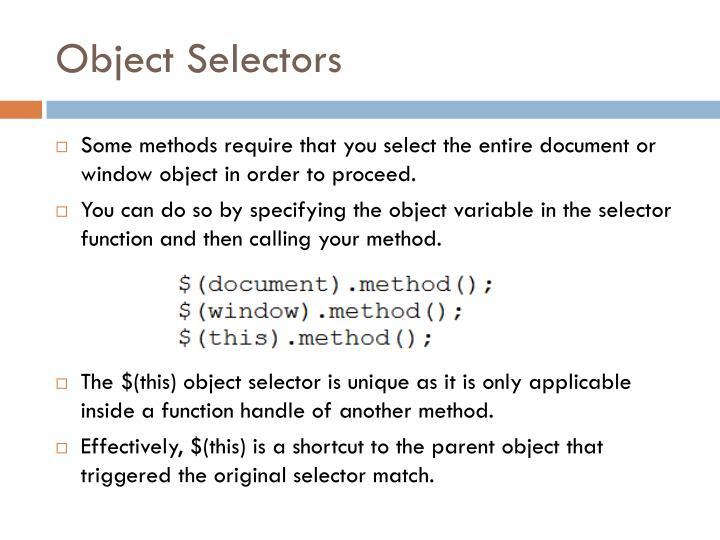 Object Selectors