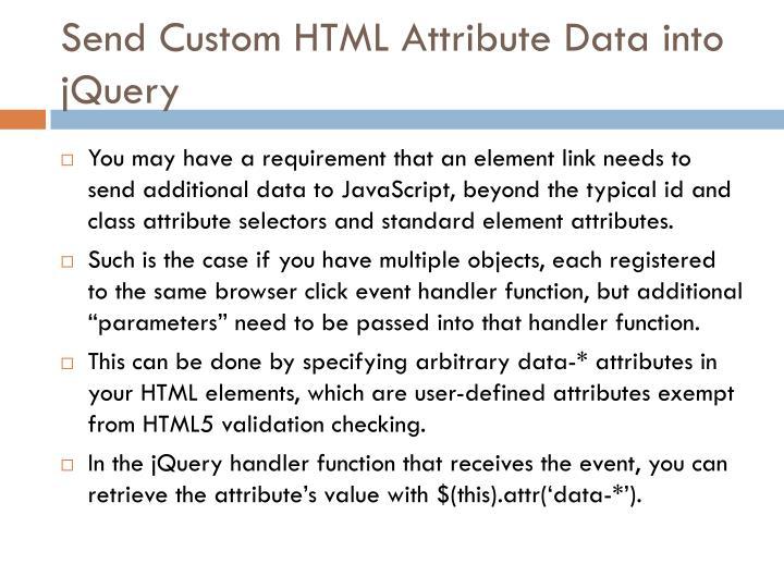 Send Custom HTML Attribute Data into jQuery