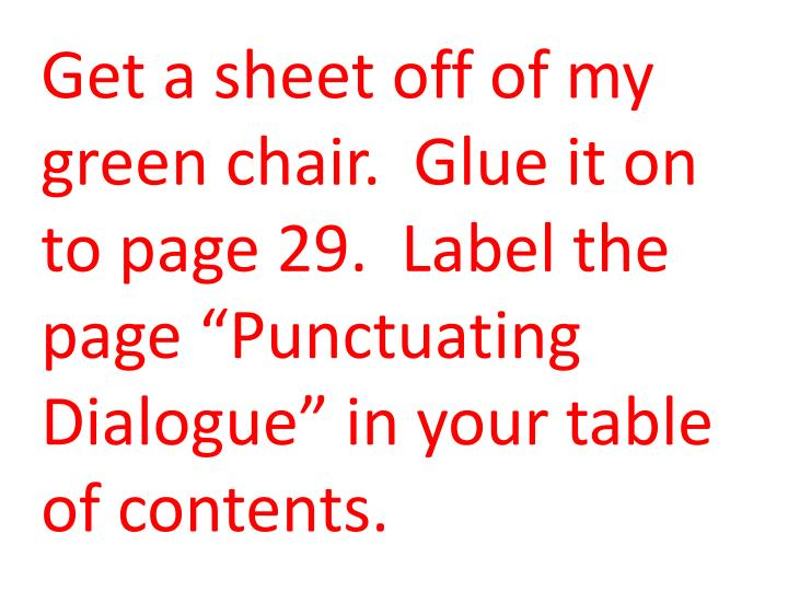 Get a sheet off of my green chair.  Glue it on to page