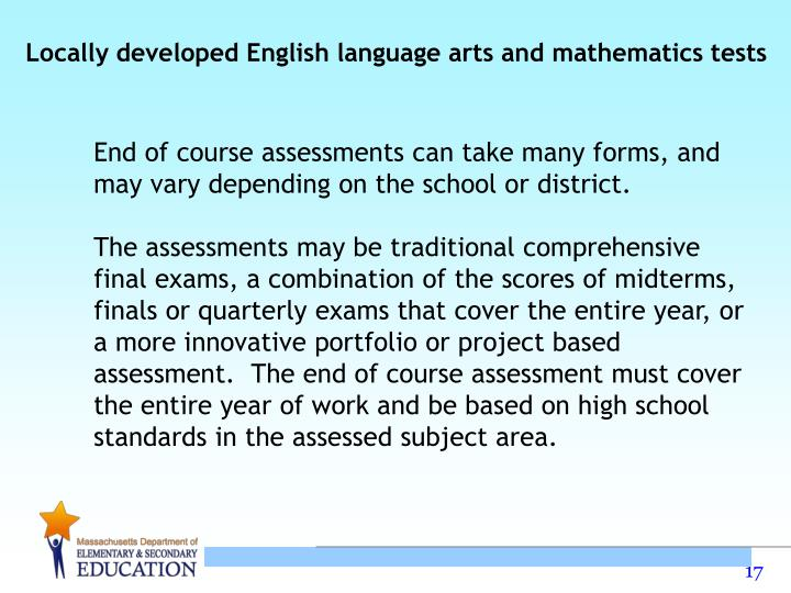 Locally developed English language arts and mathematics tests