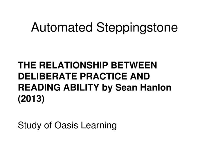 Automated Steppingstone