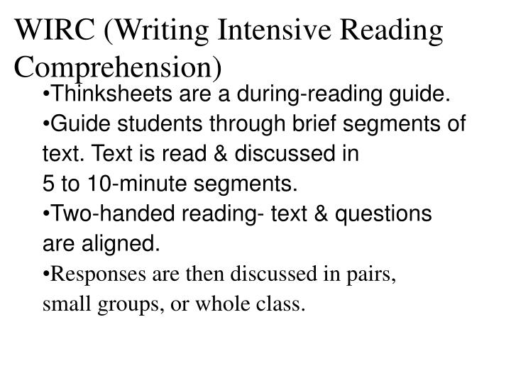 WIRC (Writing Intensive Reading Comprehension)