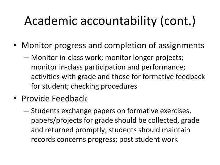 Academic accountability (cont.)