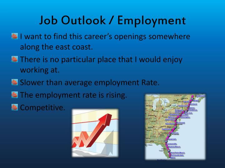 Job Outlook / Employment