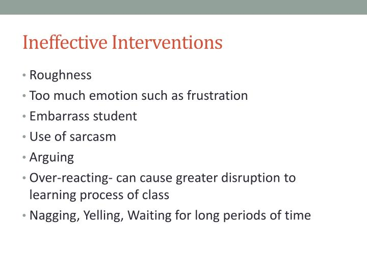 Ineffective Interventions