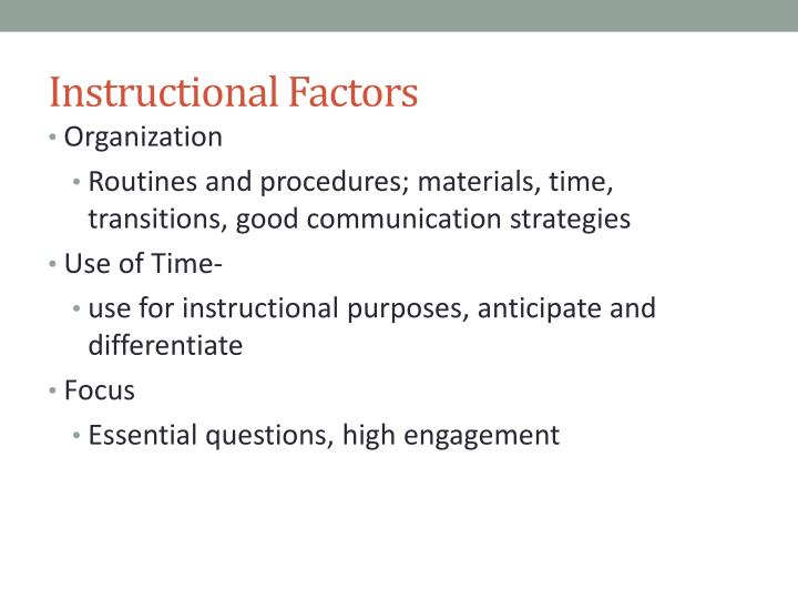Instructional factors