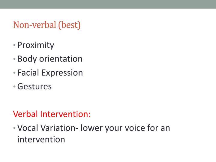 Non-verbal (best)