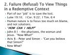 2 failure refusal to view things in a redemptive context