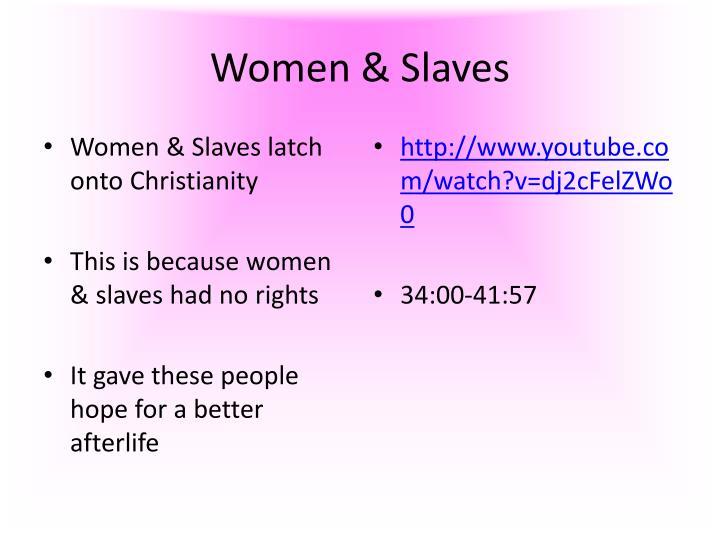 Women & Slaves