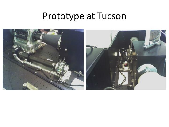 Prototype at Tucson