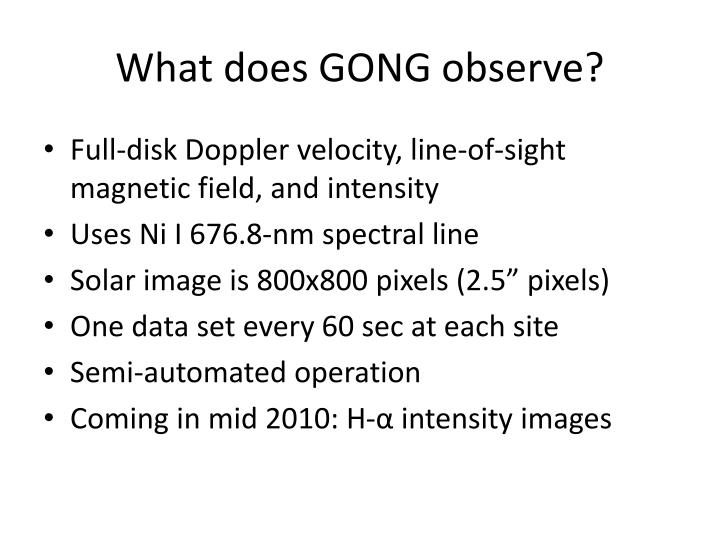 What does GONG observe?