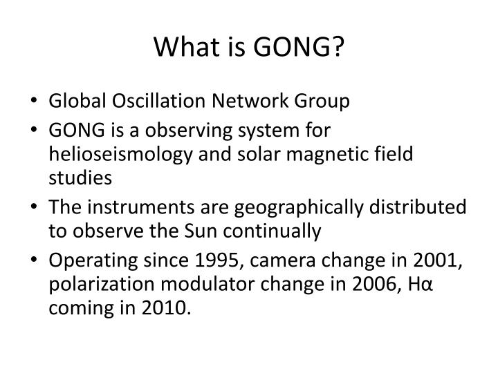 What is GONG?