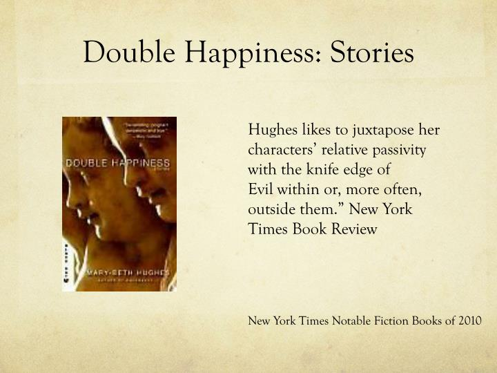 Double Happiness: Stories