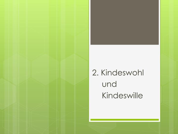 2. Kindeswohl
