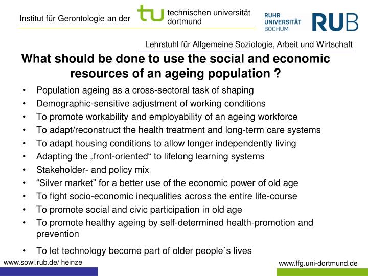 What should be done to use the social and economic resources of an ageing population ?