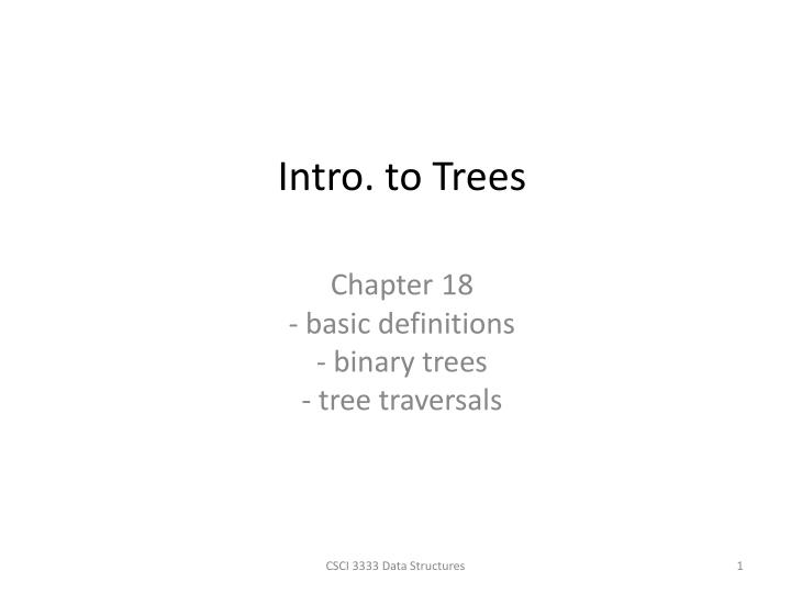 Chapter 18 basic definitions binary trees tree traversals