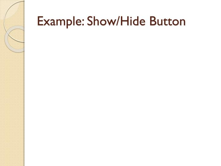 Example: Show/Hide Button
