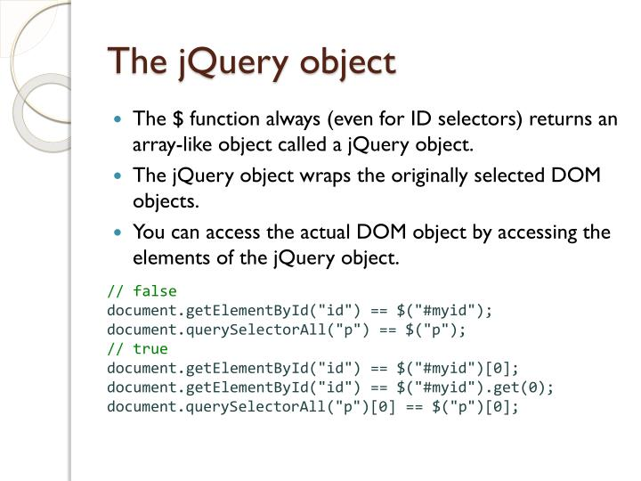 The jQuery object