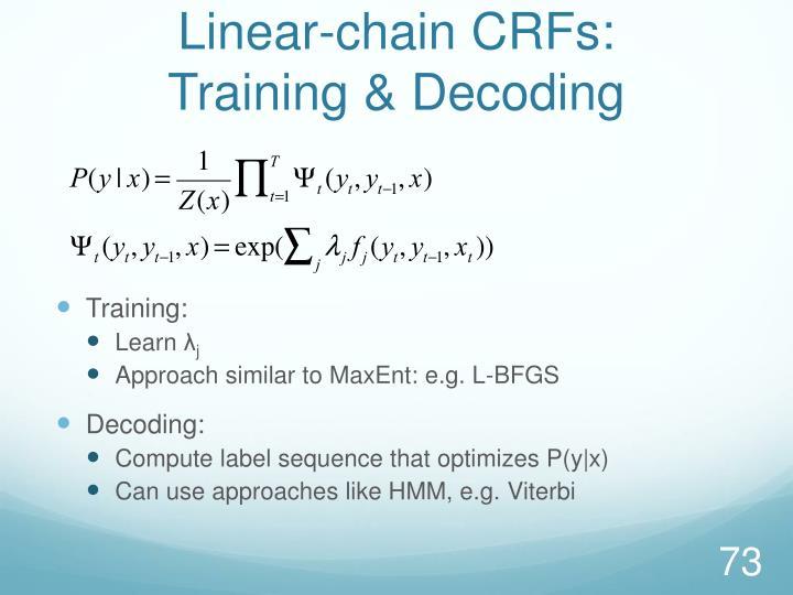 Linear-chain CRFs: