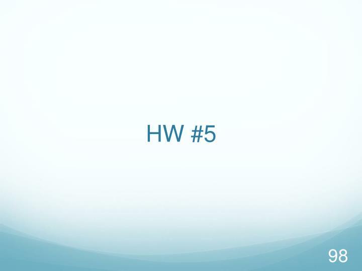 HW #5