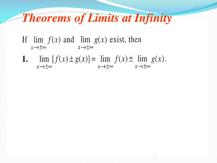 Theorems of Limits at Infinity