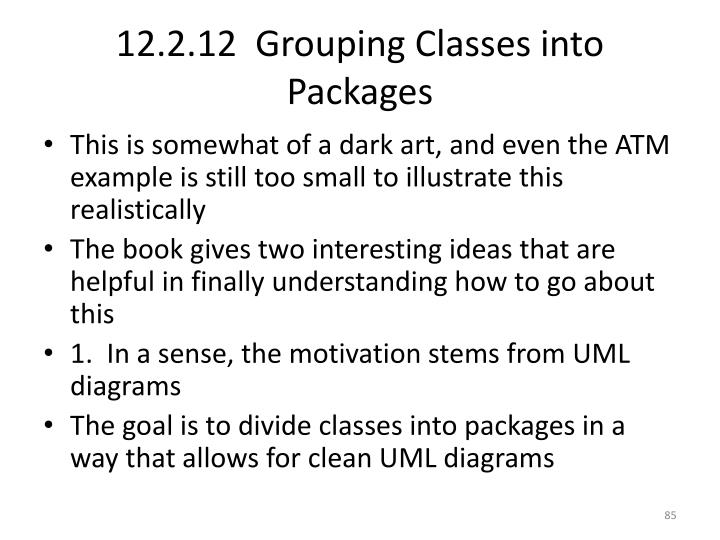 12.2.12  Grouping Classes into Packages